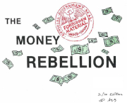 The Money Rebellion